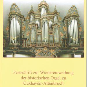 """Buchtitel """"Festschrift zur Wiedereinweihung der historischen Orgel zu Cuxhaven-Altenbruch"""""""